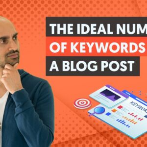 How Many Keywords Should A Blog Post Contain? | The Right Way to Use Keywords in your Blog
