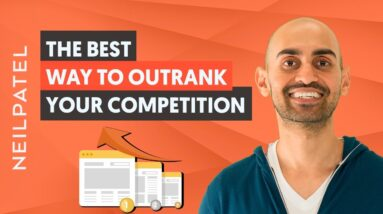 Here's What You Need to Outrank Your Competition