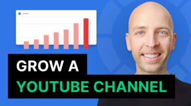 How to Start (And Grow) a YouTube Channel in 2021