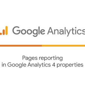 Pages reporting in Google Analytics 4 properties