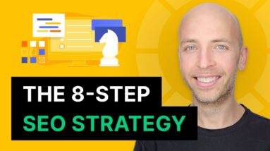 The 8-Step SEO Strategy for Higher Rankings in 2021